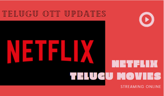 netflix-telugu-movies-2021