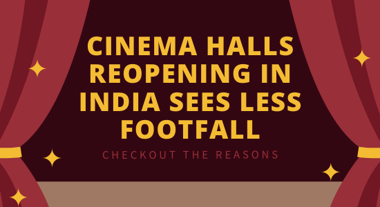 cinema-halls-reopening-in-india-sees-less-footfall