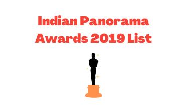 indian-panorama-awards-2019-list
