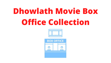 dhowlath-movie-box-office-collection-review-rating-hit-or-flop