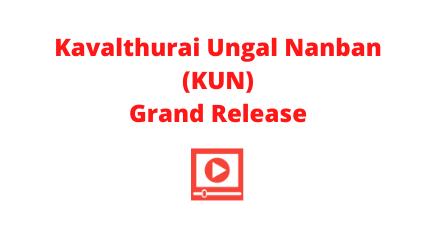 kavalthurai-ungal-nanban-release-date