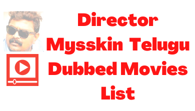 mysskin-telugu-dubbed-movies-list