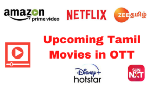 upcoming-tamil-movies-in-ott-platform