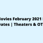 Tamil Movies February 2021 Release Dates Theaters