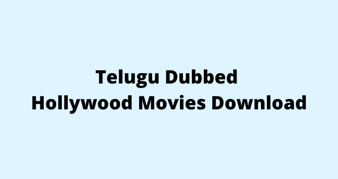 telugu-dubbed-hollywood-movies-download