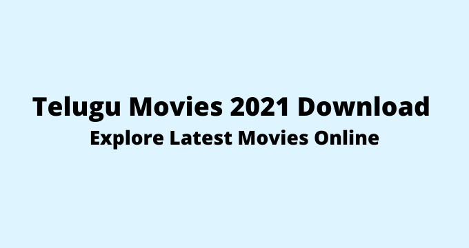 telugu-movies-2021-download-latest-movies-online-in-hd