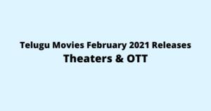 telugu-movies-february-2021-release-dates-theaters-ott