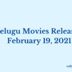 Telugu Movies Releasing February 19 2021