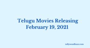 Telugu Movies Releasing February 19 2021