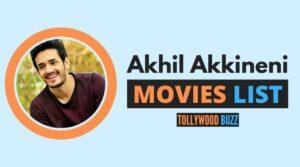 Akhil Akkineni Movies List
