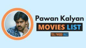 Pawan Kalyan Movies List