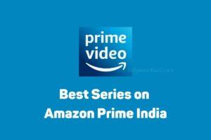 Best Series on Amazon Prime India